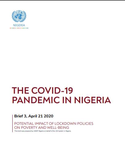 THE COVID-19 Pandemic in Nigeria - Brief 3, April 21 2020