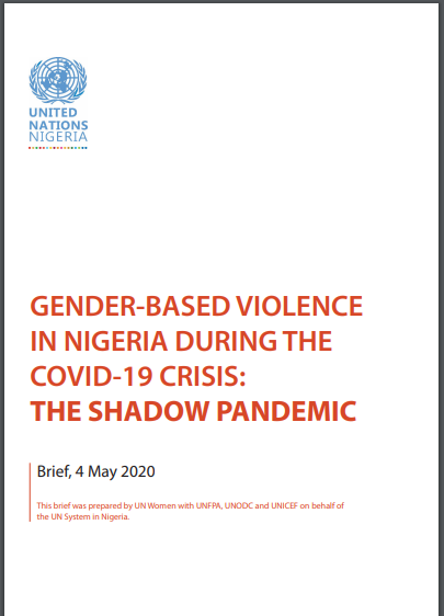Gender-Based Violence in Nigeria During the Covid-19 Crisis: The Shadow Pandemic (Brief, 4 May 2020)