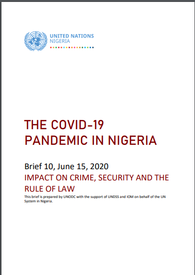 The COVID-19 Pandemic In Nigeria: Impact On Crime, Security And The Rule Of Law - Brief 10, June 15, 2020
