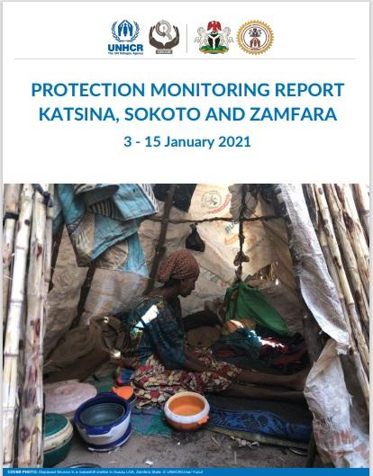 Protection Monitoring Report: Katsina, Sokoto And Zamfara 3 - 15 January 2021